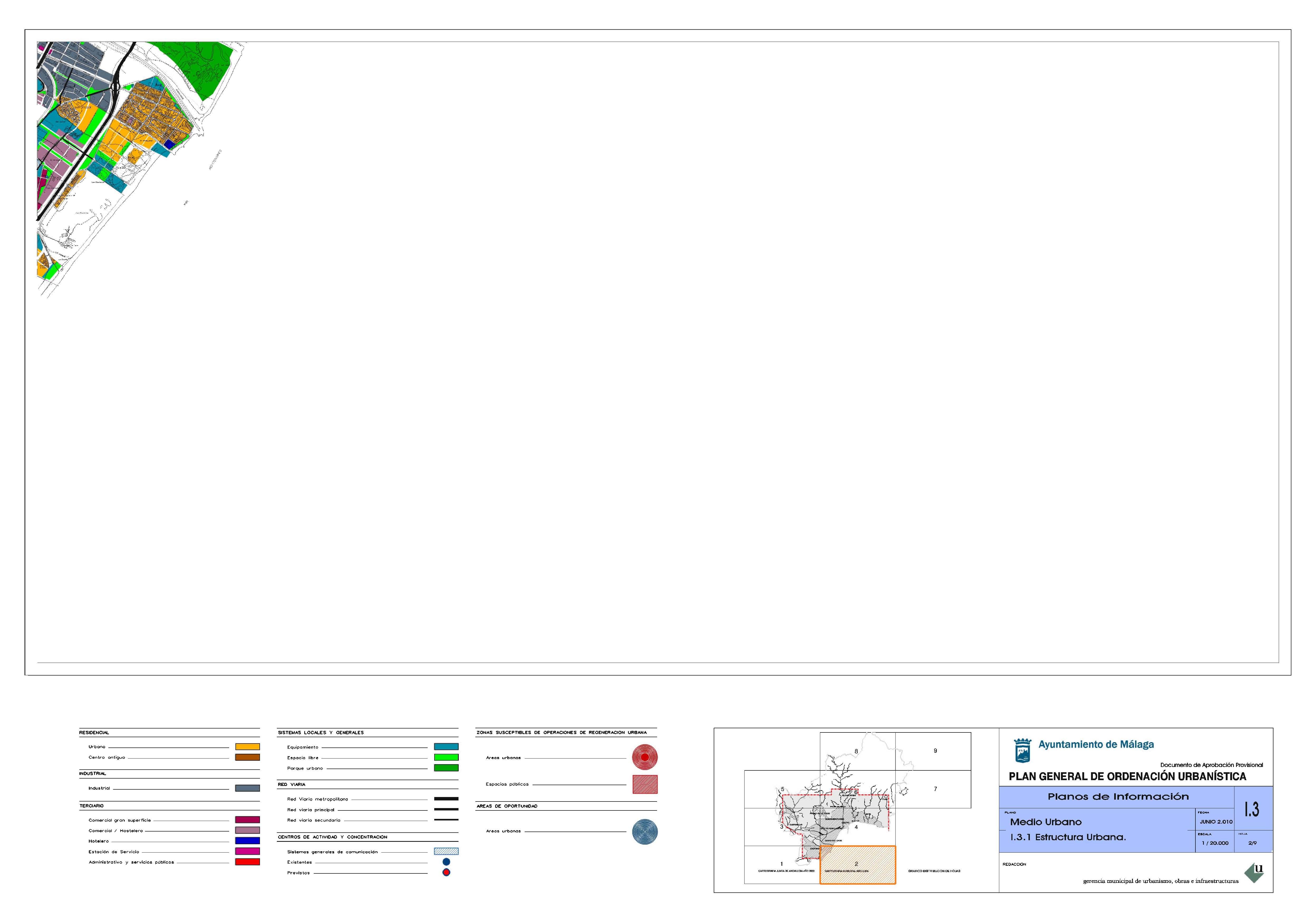 """e4236ed1005 Con fecha 11.7.2006 la Junta de Gobierno Local ha adoptado acuerdo  aprobatorio del """"proyecto"""" del documento de """"Revisión-Adaptación del PGOU  de Málaga» en ..."""